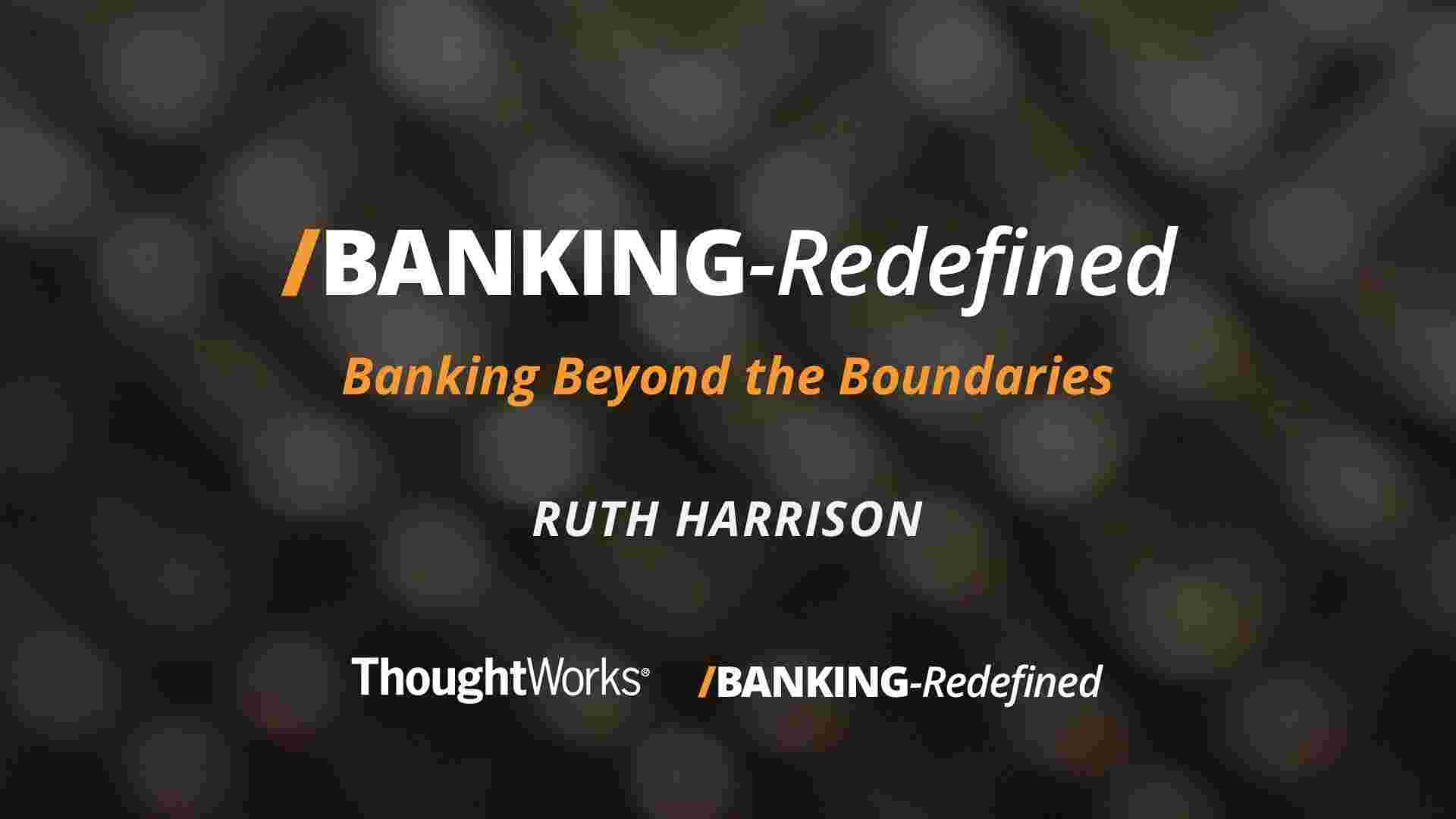 Banking beyond the boundaries presentation
