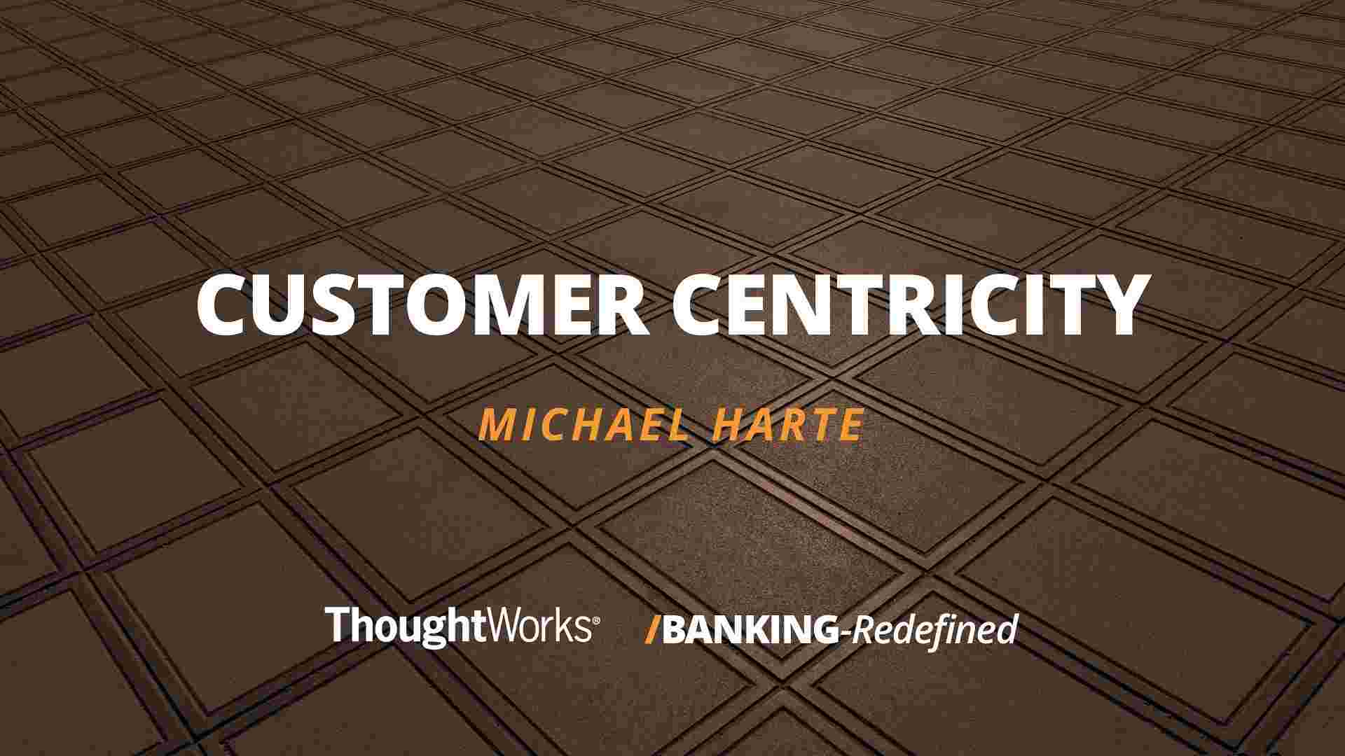 Customer centricity presentation